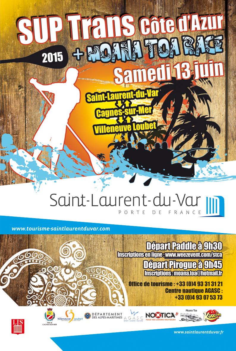 Sup trans c te d 39 azur 2015 moana toa race - Office tourisme saint laurent du var ...